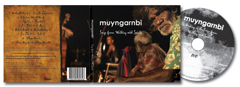 Muyngarnbi - songs from Walking With Spirits